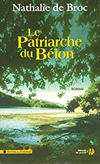 Le patriarche du Bélon, Broc, Nathalie de