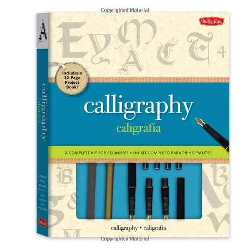 Calligraphy Kit: A complete kit for beginners by Walter Foster