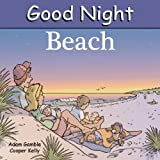 img - for Good Night Beach (Good Night Our World) book / textbook / text book