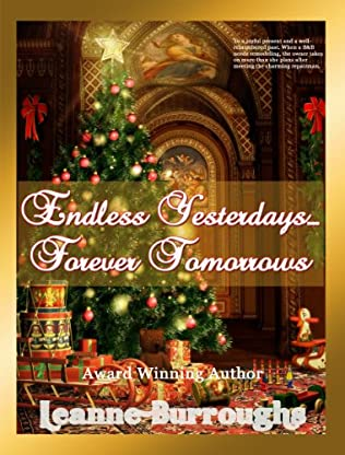 book cover of Endless Yesterdays - Forever Tomorrows