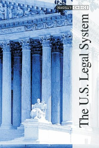 The U.S. Legal System (Magill's Choice) 2 vol set
