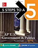 5 Steps to a 5 AP US Government and Politics, 2015 Edition (5 Steps to a 5 on the Advanced Placement Examinations) by Pamela K Lamb (1-Aug-2014) Paperback