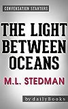Conversations on The Light Between Oceans: A Novel By M.L. Stedman | Conversation Starters