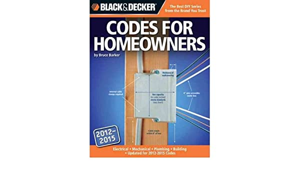 Black Decker Codes For Homeowners Electrical Mechanical Plumbing