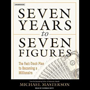 Seven Years to Seven Figures Audiobook