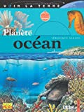 LA PLANETE OCEAN (VOIR LA TERRE) (French Edition) by