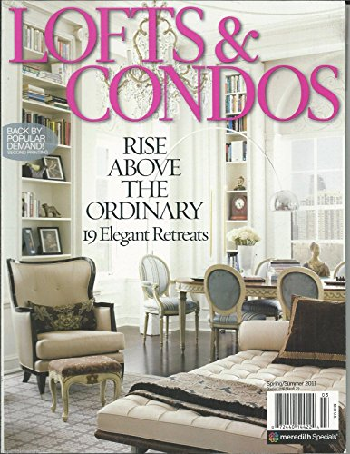 Lofts & Condos Magazine (rise above the ordinary, Spring Summer 2011) (Condo Penthouse)