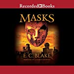 Masks: The Masks of Aygrima, Book 1 | E. C. Blake