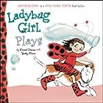 Ladybug Girl Plays
