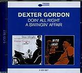 Gordon, Dexter Classic Albums: Doin All Right/A Swingin Affair Mainstream Jazz