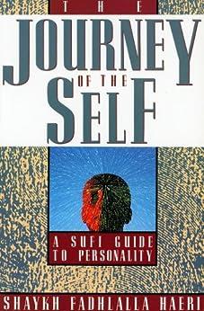 The Journey of the Self (English Edition) de [Haeri,Shaykh Fadhlalla]