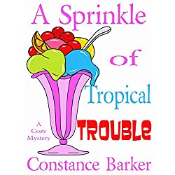 A Sprinkle of Tropical Trouble: A Cozy Mystery