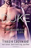 Duke (The Marquette Family Book Four) (Volume 4)