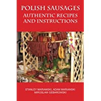 Polish Sausages, Authentic Recipes And Instructions