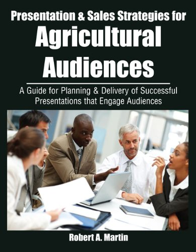 Presentation and Sales Strategies for an Agricultural Audience