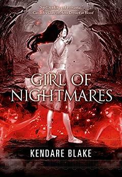 Girl of Nightmares (Anna Dressed in Blood Series Book 2) by [Blake, Kendare]