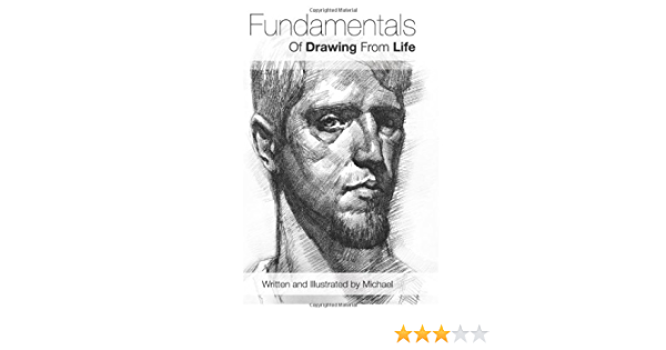 Fundamentals of Drawing from Life: Volume 1: Amazon.es ...