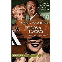 Toros & Torsos: A Hector Lassiter novel (Hector Lassiter Series Book 3)