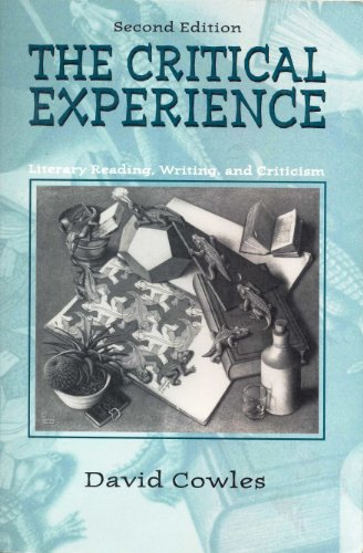 The Critical Experience: Literacy Reading, Writing, and Criticism