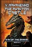 The Phantom Castle (The Way of the Shaman: Book #4)