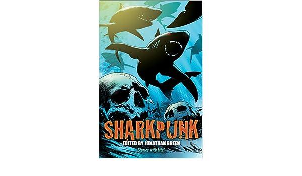 Sharkpunk (Snowbooks Anthologies) (English Edition) eBook ...