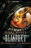 Blasphet (Die Herrschaft der Drachen, Band 3)