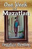 One Week in Mazatlan