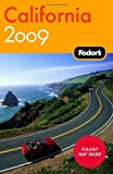 California 2009, Fodor's Travel Publications, Inc. Staff, 1400007291