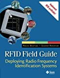 img - for RFID Field Guide: Deploying Radio Frequency Identification Systems book / textbook / text book
