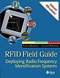 RFID Field Guide: Deploying Radio Frequency