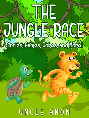 THE JUNGLE RACE (Books for Kids: Fun Bedtime Storybook & Games For Kids Ages 4-8): Kids Books - Bedtime Stories For Kids - Children's Books - Early Readers (Fun Time Series for Beginning Readers)