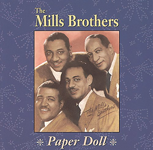 the mills brothers paper doll - 2