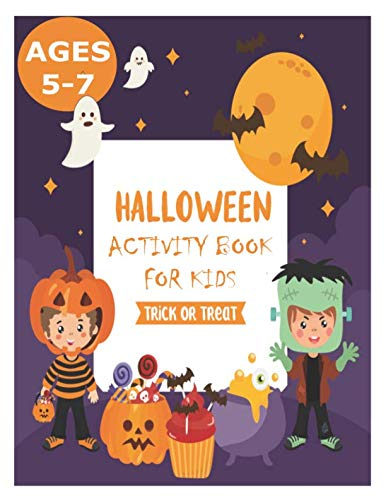 Halloween Activity Books for Kids 5-7: Large Print Halloween Activity Coloring Book for Kids with Activity like Maze, Puzzles, Crosswords, Word Search, Spot The Difference and Dot to Dot