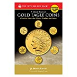 Guide Book of Gold Eagle Coins (Bowers)