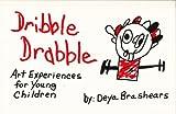 Dribble Drabble, Deya Brashears, 0961471700