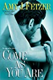 Come as You Are by Amy J. Fetzer front cover