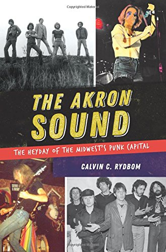 The Akron Sound: The Heyday of the Midwest's Punk Capital pdf