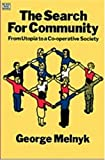 The Search for Community, George Melnyk, 0920057527
