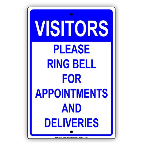 (Visitors Please Ring Bell For Appointments And Deliveries Notice Aluminium Metal 8