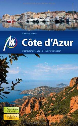 Côte d'Azur: Reisehandbuch mit vielen praktischen Tipps.