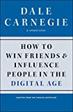 Book cover image for How to Win Friends and Influence People in the Digital Age