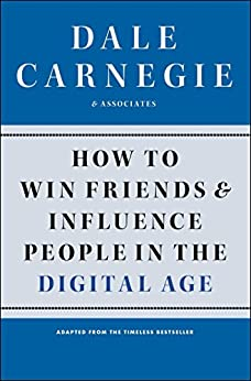 How to Win Friends and Influence People in the Digital Age by [Carnegie, Dale, Associates]