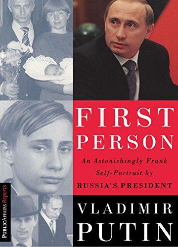 First Person: An Astonishingly Frank Self-Portrait by Russia's President [Vladimir Putin - Nataliya Gevorkyan - Natalya Timakova - Andrei Kolesnikov] (Tapa Blanda)