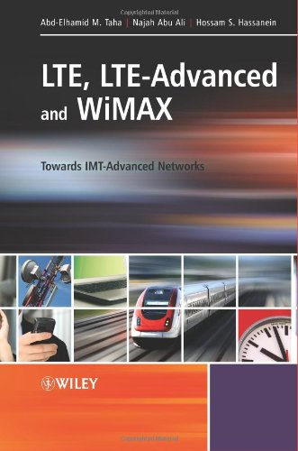 [PDF] LTE, LTE-Advanced and WiMAX: Towards IMT-Advanced Networks Free Download | Publisher : Wiley | Category : Computers & Internet | ISBN 10 : 0470745681 | ISBN 13 : 9780470745687