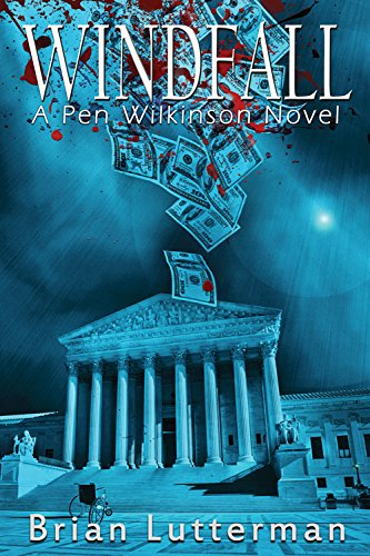 Windfall: A Pen Wilkinson Novel
