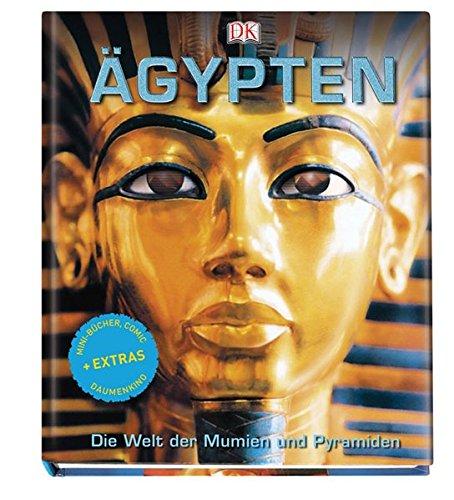 Ägypten: Die Welt der Mumien und Pyramiden