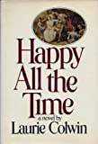 Happy All the Time, Laurie Colwin, 039450190X