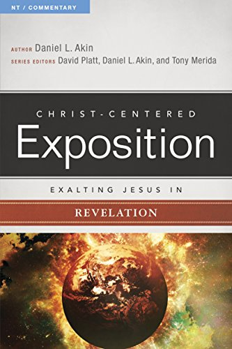 Exalting Jesus in Revelation (Christ-Centered Exposition Commentary) (Christ In Us The Hope Of Glory)