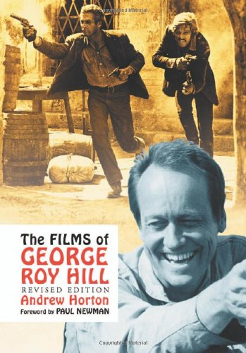 The Films of George Roy Hill
