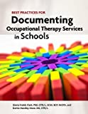 img - for Best Practices for Documenting Occupational Therapy Services in Schools book / textbook / text book